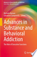 Advances in Substance and Behavioral Addiction