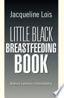 Little Black Breastfeeding Book