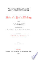 Notes of a Year s Ministry  being sermons preached during 1869     Second edition