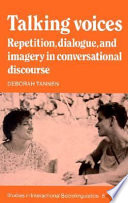 Cover image of Talking voices : repetition, dialogue, and imagery in conversational discourse