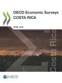 OECD Economic Surveys: Costa Rica 2018