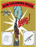 Gun Coloring Book Bang