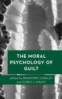 The Moral Psychology of Guilt Pdf/ePub eBook