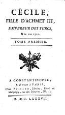 Cécile, fille d'Achmet III, empereur des Turcs, née en 1710