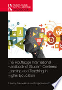 The Routledge International Handbook of Student-Centered Learning and Teaching in Higher Education