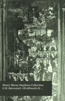 Henry Morse Stephens Collection: G.B. Benvenuti. Gli affreschi di Benozzo Gozzoli nella Cappella del Palazzo Riccardi. 1901
