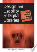 Design and Usability of Digital Libraries: Case Studies in the Asia Pacific  : Case Studies in the Asia Pacific