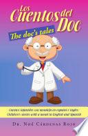 LOS CUENTOS DEL DOC/THE DOC'S TALES