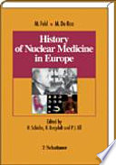 History of Nuclear Medicine in Europe