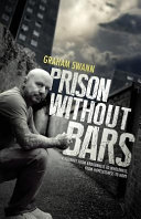 Prison Without Bars  A Journey from Brokenness to Wholeness  From Hopelessness to Hope