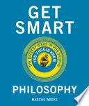 Get Smart Philosophy