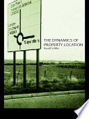 The Dynamics of Property Location