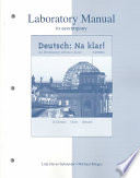 Laboratory Manual to Accompany Deutsch  : Na Klar! An Introductory German Course