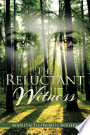 Read Online The Reluctant Witness For Free