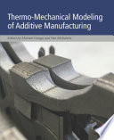 Thermo Mechanical Modeling of Additive Manufacturing