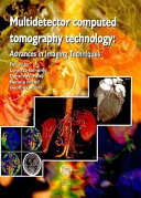 Multidetector Computed Tomography Technology