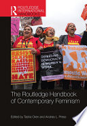 The Routledge Handbook of Contemporary Feminism Book