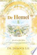 De Hemel Ⅱ : Heaven Ⅱ (Dutch Edition)  : Gevuld met Gods Glorie