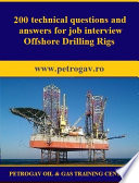 200 technical questions and answers for job interview Offshore Drilling Rigs