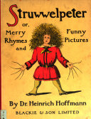 Struwwelpeter, Or, Merry Rhymes and Funny Pictures Pdf/ePub eBook