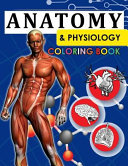 Anatomy and Physiology Coloring Book Book PDF