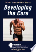 Developing the Core