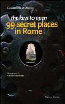 The Keys to Open 99 Secret Places in Rome