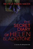The Secret Diary of Helen Blackstone