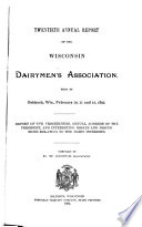 Annual Report of the Wisconsin Dairymen s Association Book