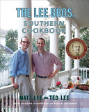 The Lee Bros  Southern Cookbook Book
