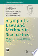 Asymptotic Laws and Methods in Stochastics