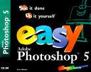 Easy Adobe Photoshop 5