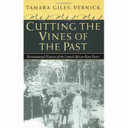 Cutting the Vines of the Past