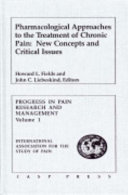 Pharmacological Approaches To The Treatment Of Chronic Pain