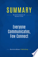 Summary  Everyone Communicates  Few Connect Book