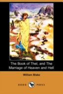 The Book of Thel  and the Marriage of Heaven and Hell