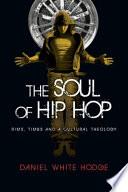 The Soul of Hip Hop