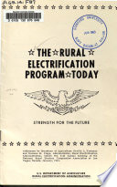 The Rural Electrification Program Today  Strength for the Future  Addresses by Secretary of Agriculture Orville L  Freeman and Norman M  Clapp  Administor  Before the 21st Annual Meeting of the National Rural Electric Coorperative Association at Las Vegas  Nevada  January  1963
