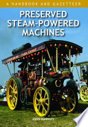 Preserved Steam-Powered Machines