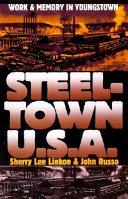Steeltown U S A
