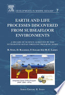 Earth and Life Processes Discovered from Subseafloor Environments