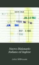 Nuovo Dizionario Italiano ed Inglese