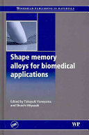 Shape Memory Alloys for Biomedical Applications Book