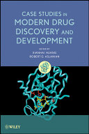 Case Studies in Modern Drug Discovery and Development