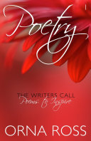 The Writer's Call Poetry I: TEN POEMS TO INSPIRE