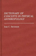 Dictionary of Concepts in Physical Anthropology