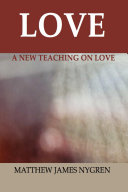 Love: A New Teaching on Love