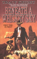 Beneath a Whiskey Sky