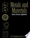 Metals and Materials  : Science, Processes, Applications