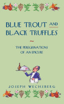 Blue Trout and Black Truffles Book